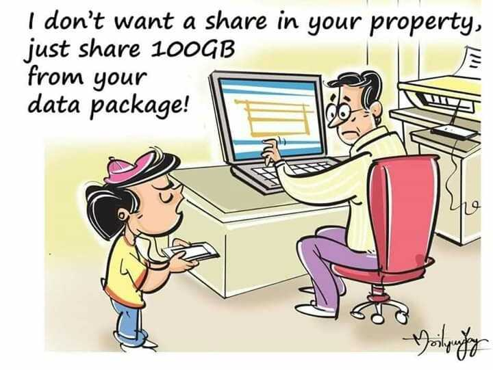 Technology - I don ' t want a share in your property , just share 100GB from your data package ! Nasty - ShareChat