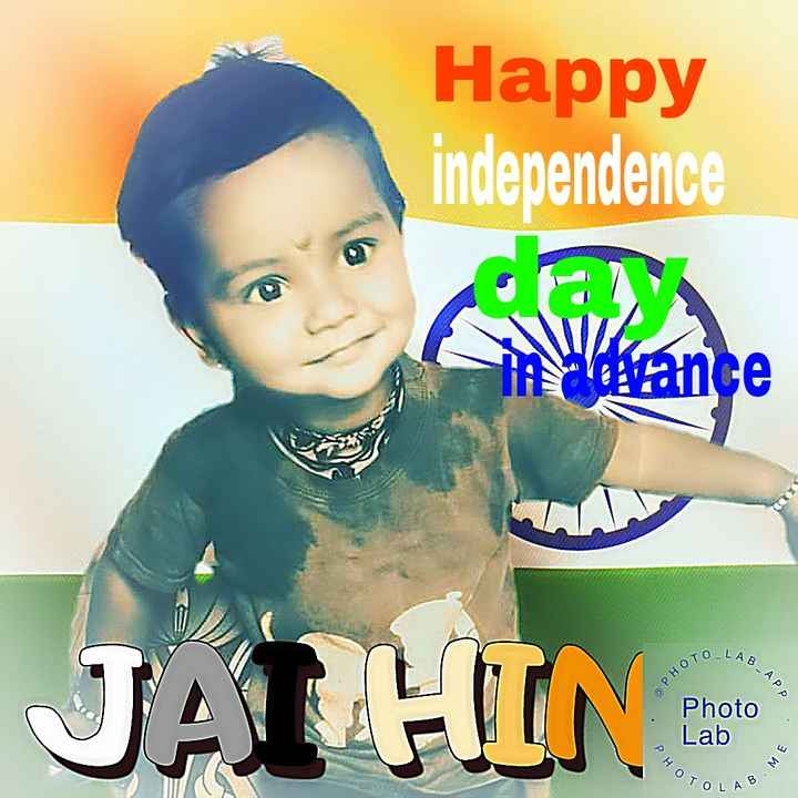 jai hind - Happy independence ce IN TO LA B Photo Lab OL A - ShareChat