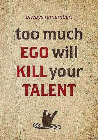 motivation qoute - always remember : too much EGO will KILL your TALENT - ShareChat