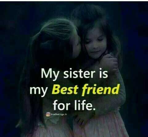 💖love you queen sister 💖 - My sister is my Best friend for life . trusfesings . in - ShareChat
