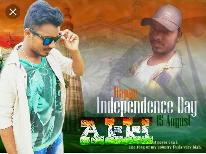 స్వాతంత్ర్యదినోత్సవం - Happy Independence lay 5 Auqus t never can i, The Flag ot my country Furls very high. - ShareChat