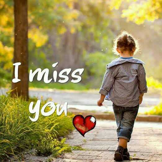 i miss you - ShareChat