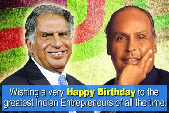 🎂हैप्पी बर्थडे रतन टाटा - Wishing a very Happy Birthday to the greatest Indian Entrepreneurs of all the time . - ShareChat