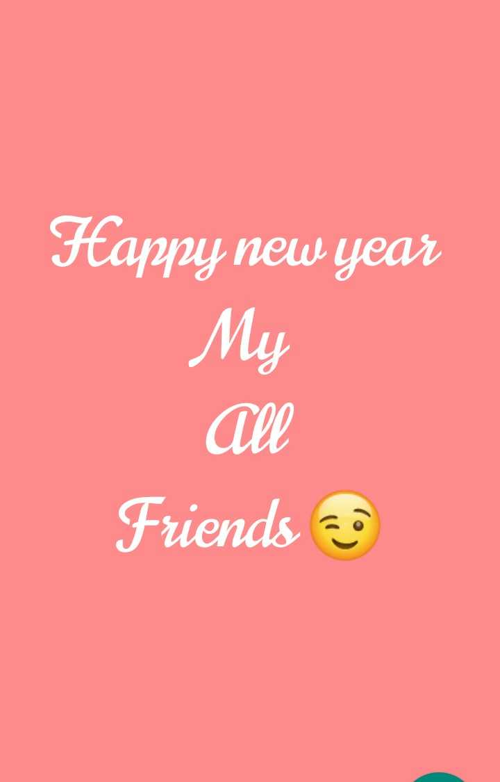 ♥♥♥ - Happy new year My All Friends 20 - ShareChat