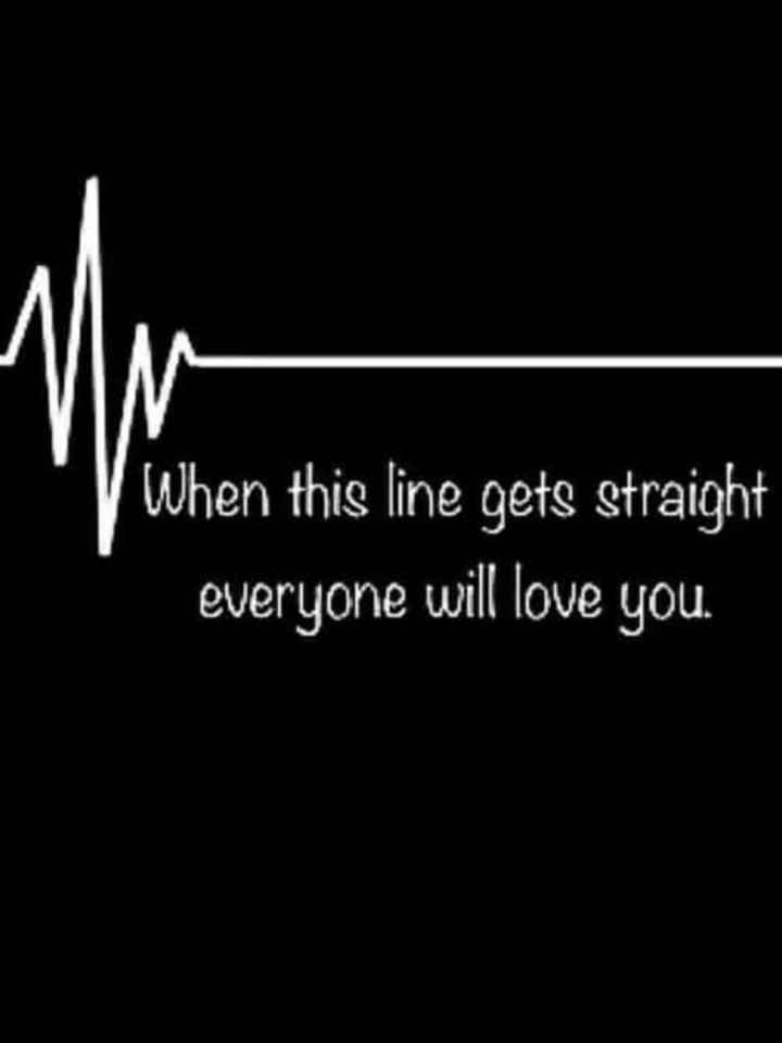 special tag - When this line gets straight everyone will love you . - ShareChat