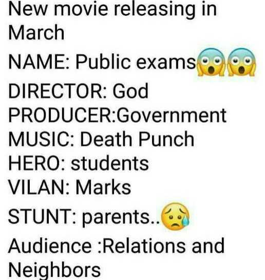 exam - New movie releasing in March NAME : Public exams DIRECTOR : God PRODUCER : Government MUSIC : Death Punch HERO : students VILAN : Marks STUNT : parents . . Audience Relations and Neighbors - ShareChat