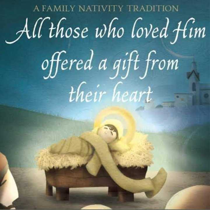 🎄🎉🎁 merry christmas 🎁🎉🎄 - A FAMILY NATIVITY TRADITION All those who loved Him offered a gift from their heart - ShareChat