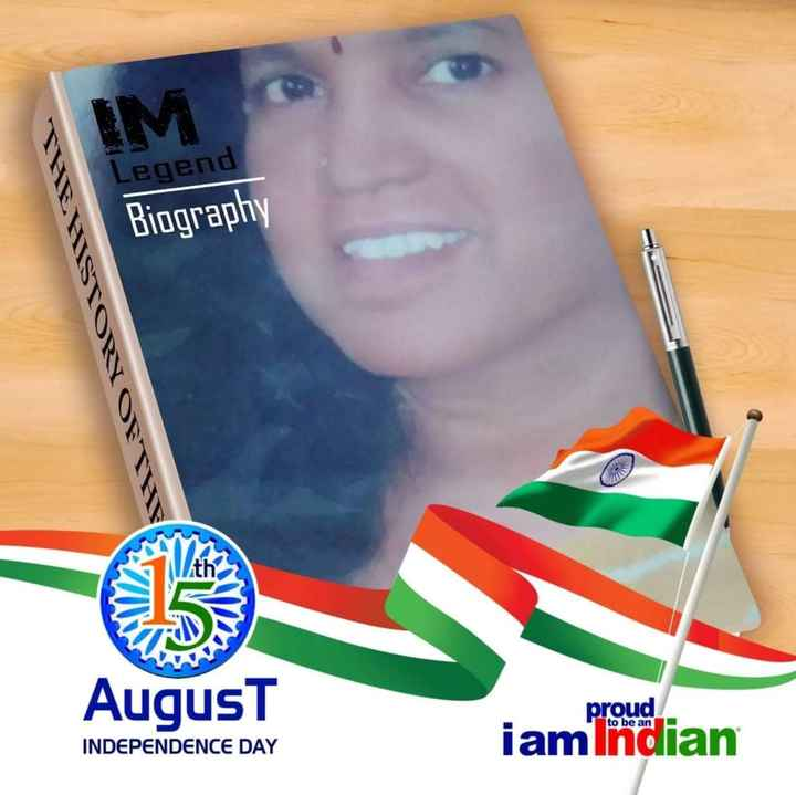 స్వాతంత్ర  దినోత్సవం స్టేటస్ - IM Legend Biography th AugusT proud iamlndian INDEPENDENCE DAY to be an - ShareChat