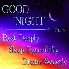 good night - GOOD NIGHT Rest Deeply Sleep Peacefully Dream Sweetly - ShareChat