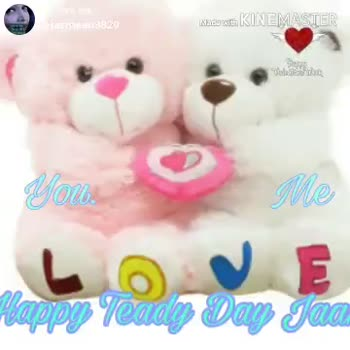 👌 ਘੈਂਟ ਵੀਡੀਓਜ - neen3820 TOYou Mada with KIN MASTER Posted on FEE ShareChat - imppy Feady Day Jaan ( kkies wan KINEMASTER PO ShareChat HAPPY TEDDY DAY ! - ShareChat
