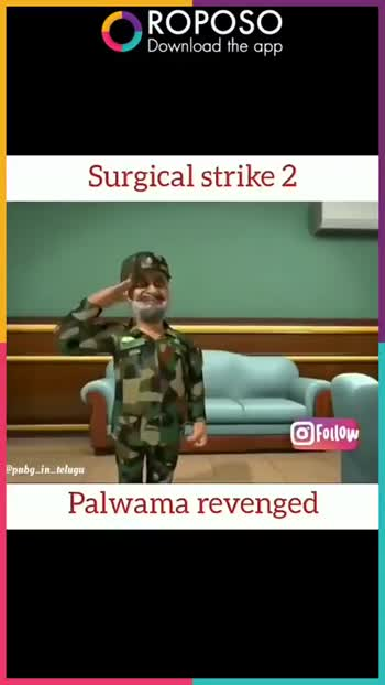জম্মু কাশ্মীর হামলা - ROPOSO Download the app Surgical strike 2 Follow pubg _ in _ . telugu Palwama revenged ROPOSO India ' s no . 1 video app Download now : - ShareChat