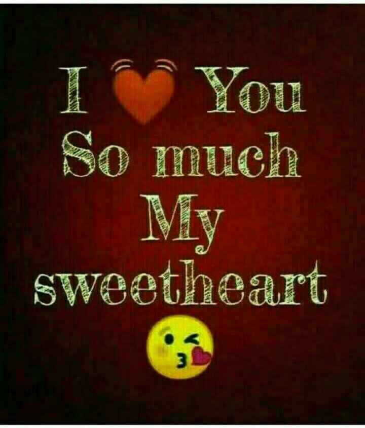 i love you - 1 You So much My sweetheart - ShareChat