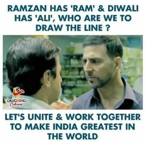 real indians - RAMZAN HAS ' RAM ' & DIWALI HAS ' ALI ' , WHO ARE WE TO DRAW THE LINE ? LAUGHING LET ' S UNITE & WORK TOGETHER TO MAKE INDIA GREATEST IN THE WORLD - ShareChat