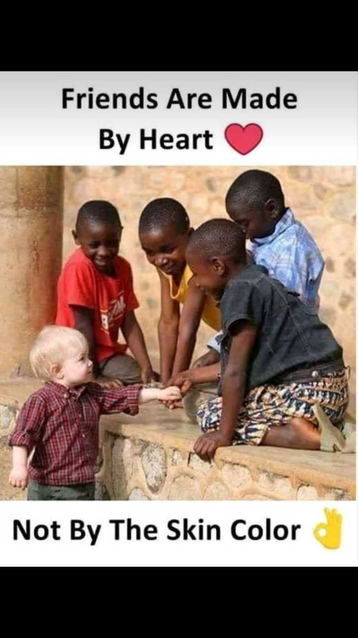Happy friendship👫👬👭 - Friends Are Made By Heart Not By The Skin Color - ShareChat