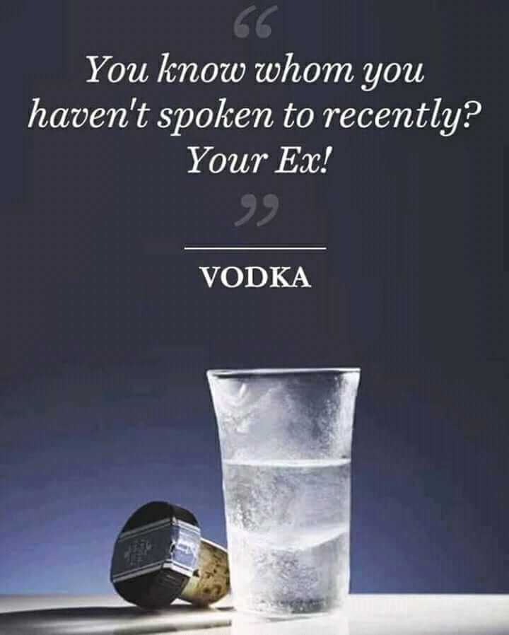 orasadha usurathan - You know whom you haven ' t spoken to recently ? Your Ex ! VODKA - ShareChat