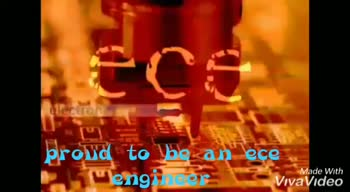 Engineering - proud to be an ece engineer VivaVideo Made With WELCOME TO THE WORD ELECTRONICS proud to be an ece engineer Made With VivaVideo - ShareChat