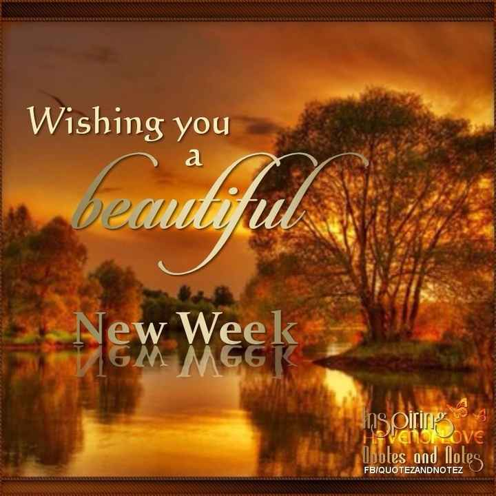 wishes - བུན་ནན་ནན ར aa aa aaaཏུན་ནན་ནན པ ལྷ་ Wishing you a beautiful New Weeks inspirin Uvotes and lotes FBIQUOTEZANDNOTEZ . - ShareChat