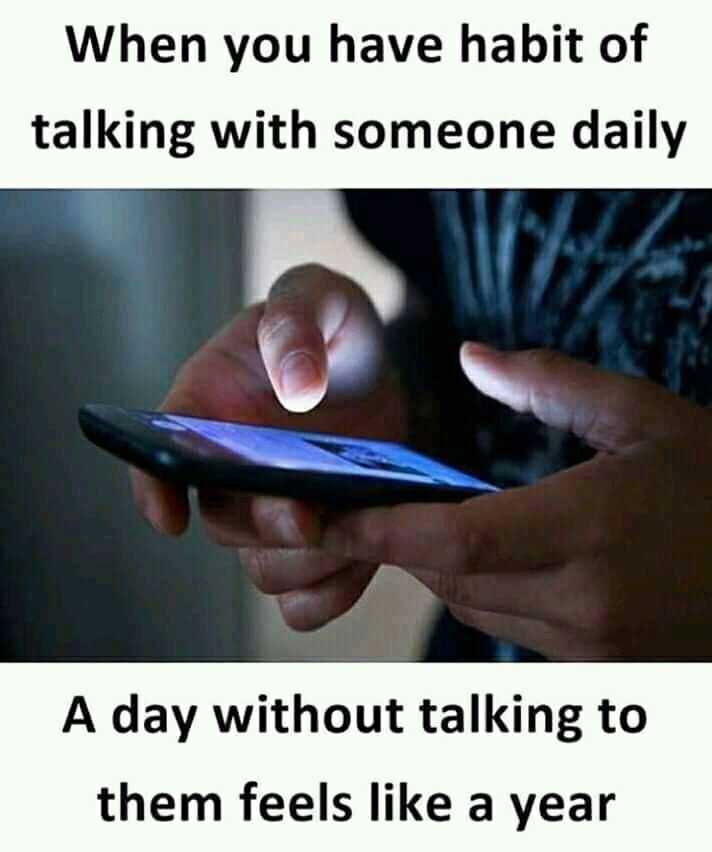 feeling missing😔👈🏻 - When you have habit of talking with someone daily A day without talking to them feels like a year - ShareChat