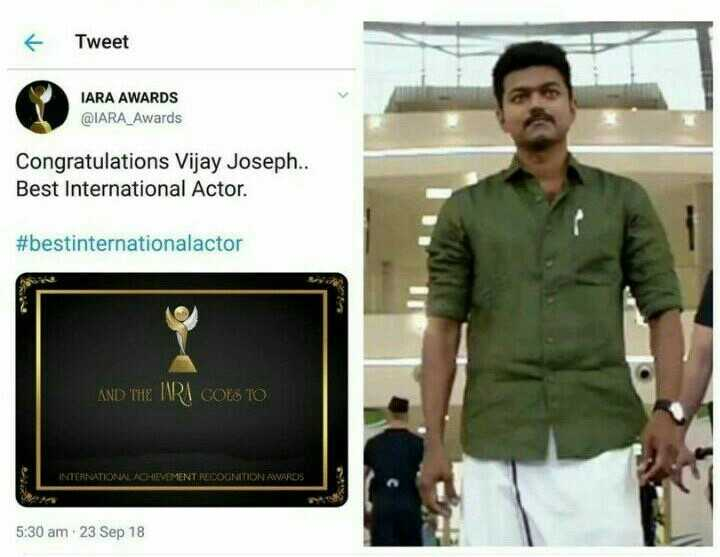 உலகின் சிறந்த நடிகராக விஜய் தோ்வு: விஜயகாந்த் வாழ்த்து - Tweet IARA AWARDS @ IARA _ Awards Congratulations Vijay Joseph . . Best International Actor . # bestinternationalactor AND THE URI COES TO INTERRADONAL ACHIEVEMENT RECOGNITION AVARDS 5 : 30 am 23 Sep 18 - ShareChat