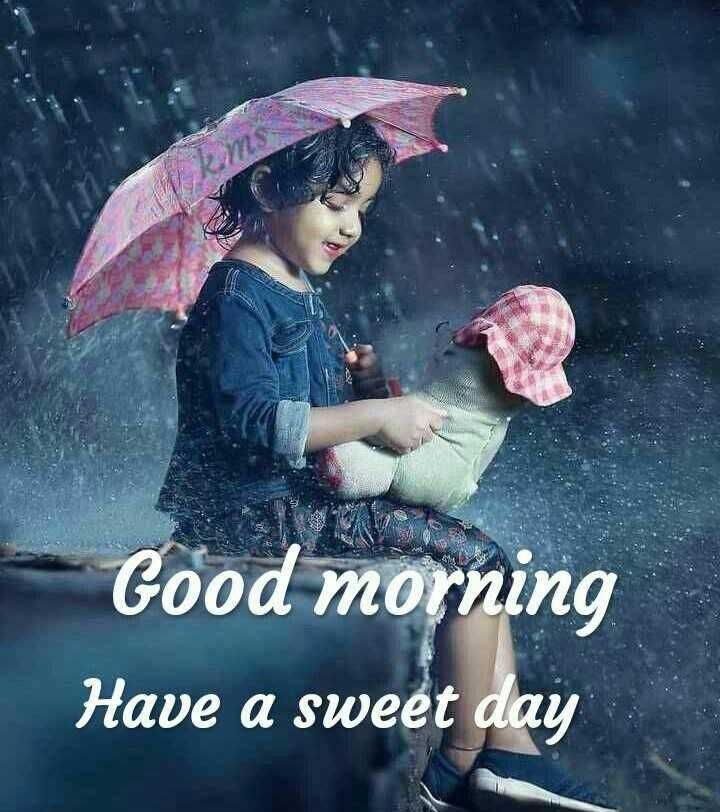 good morning - Good morning Have a sweet day - ShareChat