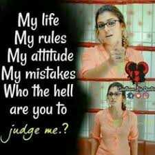 gethu girls😎 - My life My rules My attitude My mistakes Who the hell are you to judge me . ? - ShareChat
