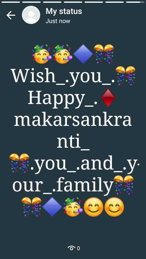 gujrati - My status Just now Wish _ you _ S Happy _ . makarsankra nti _ . you _ and _ . y . our _ family DO - ShareChat
