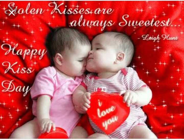 😘 happy kiss day - Xiolen - Kisses are altựays Sweetest . . . - Leigh Hunt Happy Kiss Day love you - ShareChat