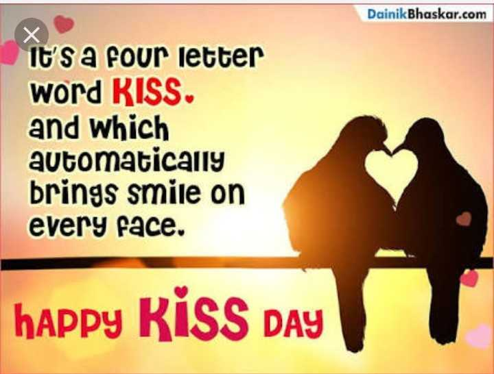 happy kiss day - Dainik Bhaskar . com It ' s a four letter word RISS . and which automatically brings smile on every face . happy RISS DAY - ShareChat