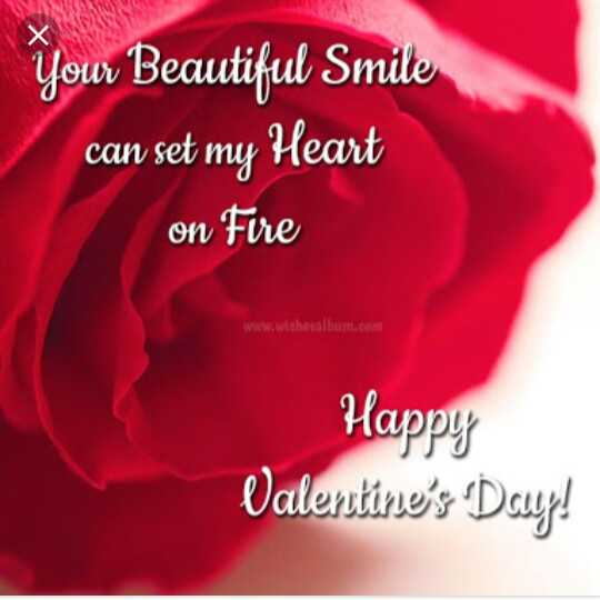 happy valentine day - Yow Beautiful Smile can set my Heart on Fire www . withesalbum . com Happy Valentine ' s Day ! - ShareChat