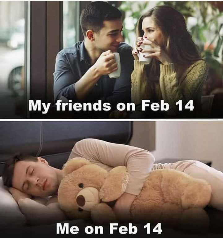 happy valentines day - My friends on Feb 14 Me on Feb 14 - ShareChat