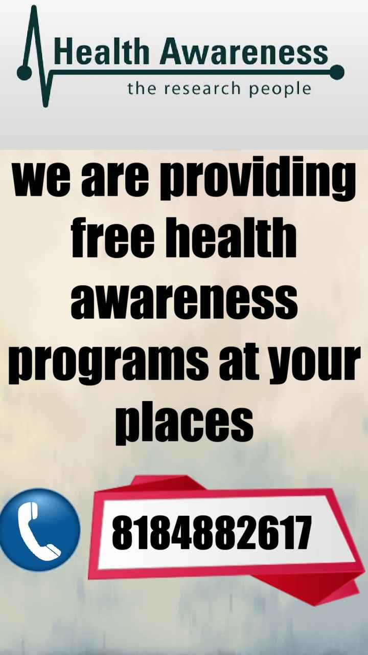 healthtips - Health Awareness reness the research people We are providing free health awareness programs at your places 8184882617 - ShareChat