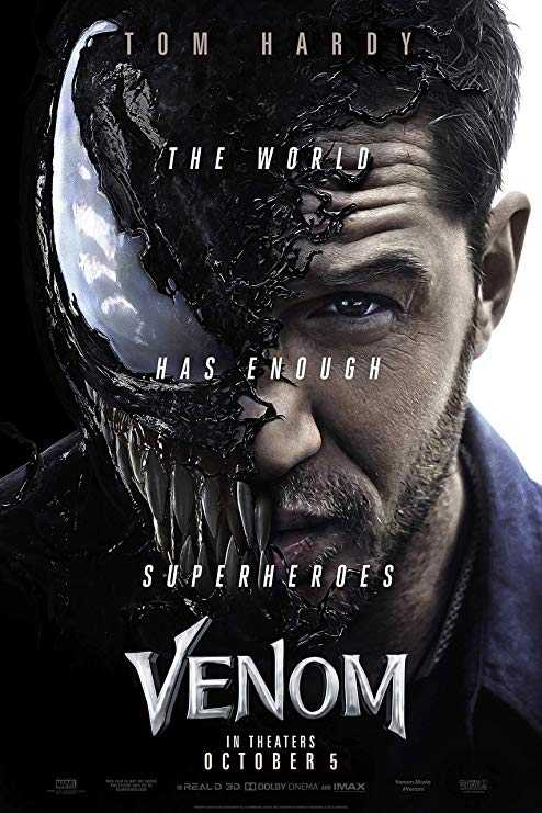 hollywood - TOM HARD THE WORLD HAS ENOUGH SUPER HEROES VENOM IN THEATERS OCTOBER 5 REALD 3D . DI DOLBY CINEMA A IMAX - ShareChat