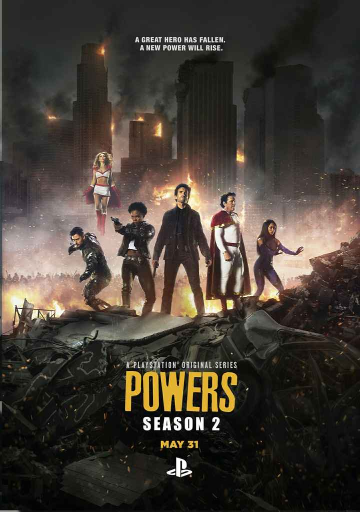 hollywood - A GREAT HERO HAS FALLEN . A NEW POWER WILL RISE . 49 A PLAYSTATION ORIGINAL SERIES POWERS SEASON 2 MAY 31 - ShareChat