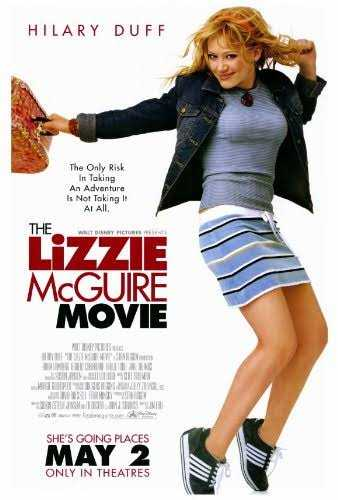 hollywood - HILARY DUFF The Only Risk In Toking An Adventure Is Not Toking it Al All THE WALT DISNEY MCTURES , RESENT LIZZIE MCGUIRE MOVIE MI PERLEN SHE ' S GOING PLACES MAY 2 ONLY IN THEATRES - ShareChat