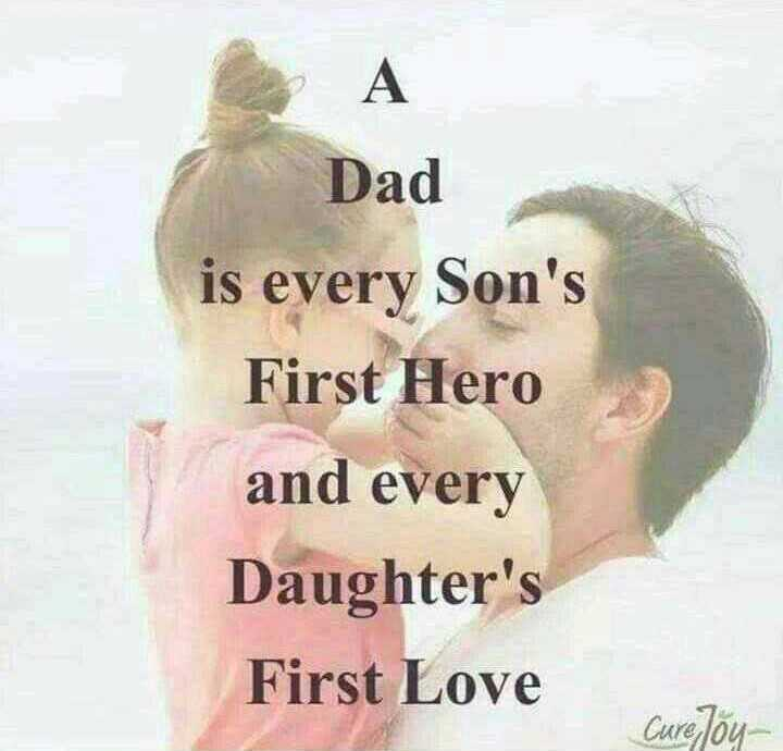 i love u dad - η Α Dad is every Son ' s First Hero and every Daughter ' s First Love Cure Joy - ShareChat