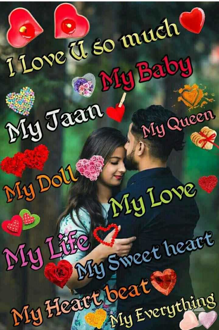 💗i love you my life💗 - I Love U so much My Baby My Taan My Queen My Doll My Love My Life My Sweet heart My Heart beat My Everything - ShareChat