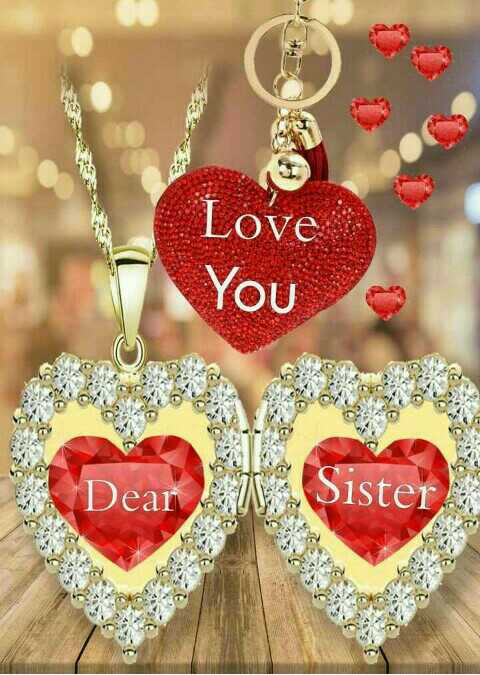 🌹 i love you  my  sister🌹 - Love You a Dear Sister - ShareChat