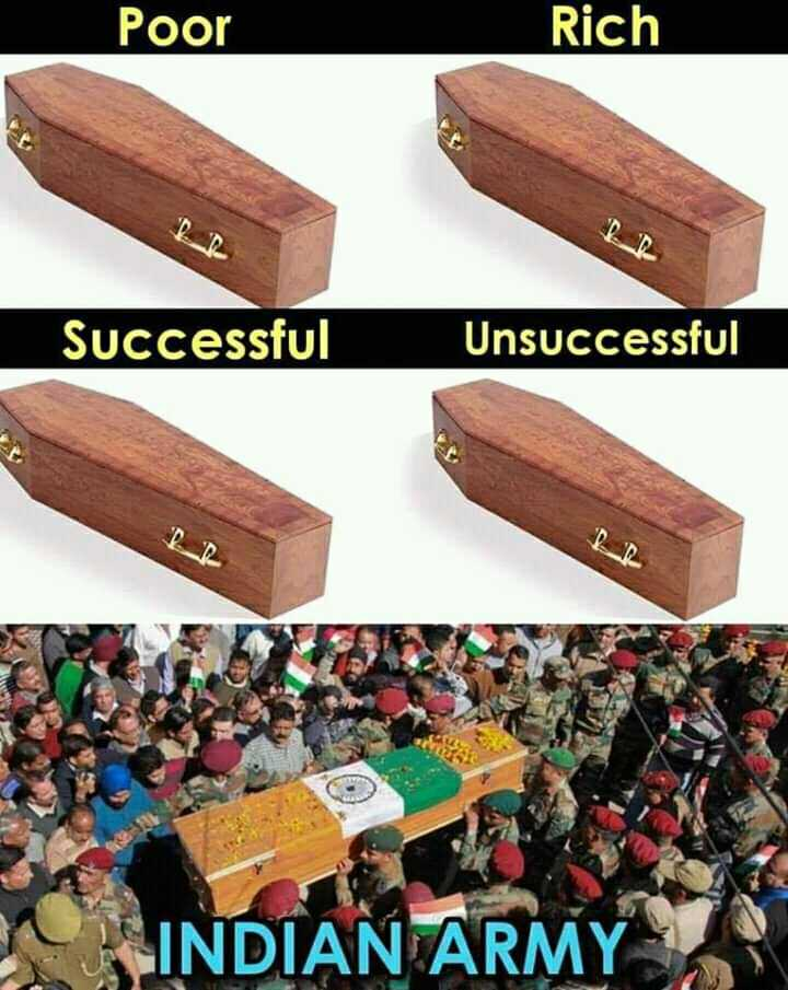 indian army - Poor Rich Successful Unsuccessful INDIAN ARMY - ShareChat