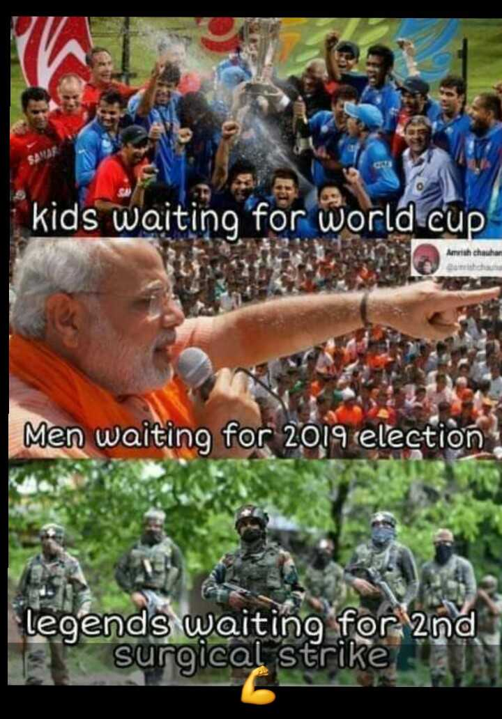 indian army - kids waiting for world cup | Men waiting for 2019 election Legends waiting for 2nd surgical strike - ShareChat