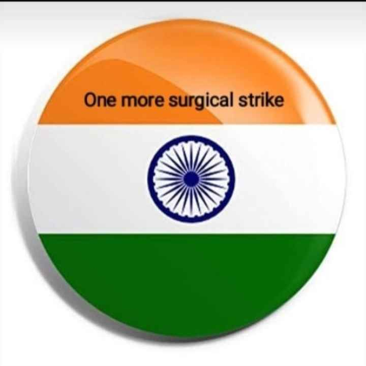 jay hind - One more surgical strike - ShareChat
