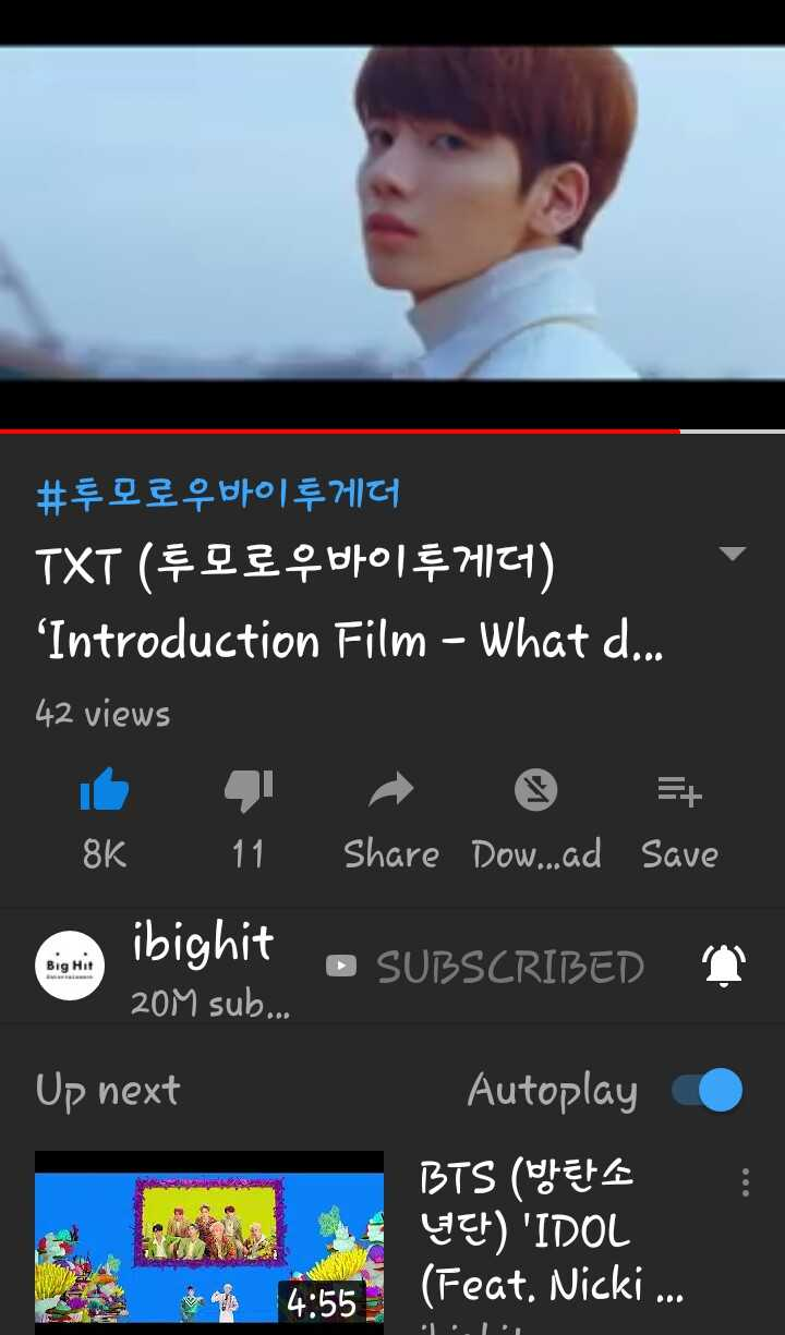 korean - ' # 투모로우바이 투게더 TXT ( LE , W70171121 ) Introduction Film - What d . . . 42 views 8K 11 Share Dow . ad Save A ibighit 20M sub . . . O SUBSCRIBED Big Hit TY Up next Autoplay BTS ( DEFE UE ) ' IDOL ( Feat . Nicki . . . A 4 : 55 - ShareChat
