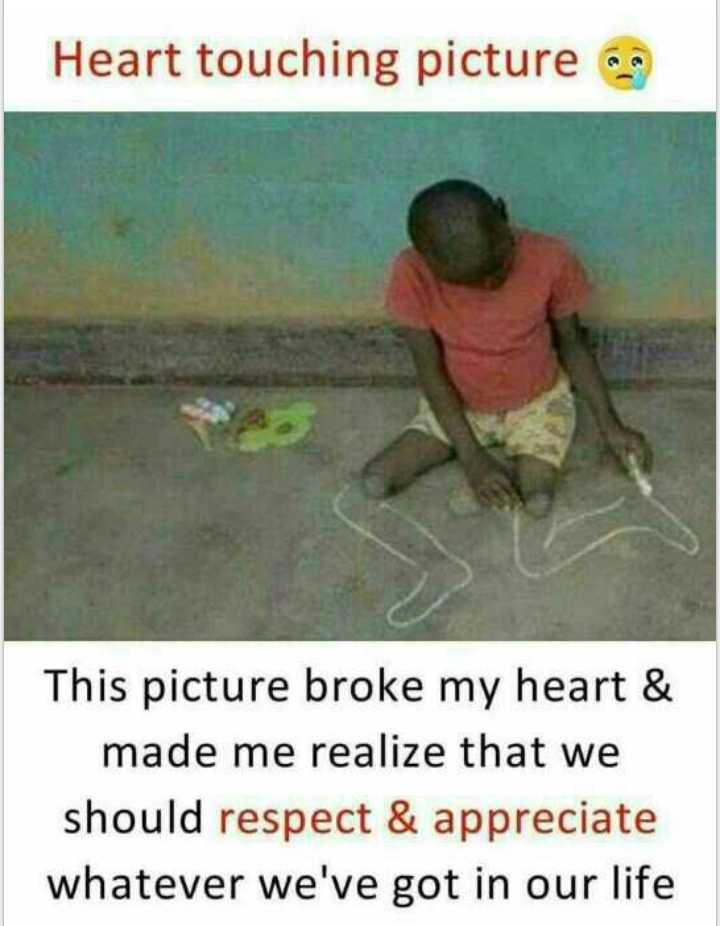 life is short - Heart touching picture a This picture broke my heart & made me realize that we should respect & appreciate whatever we ' ve got in our life - ShareChat