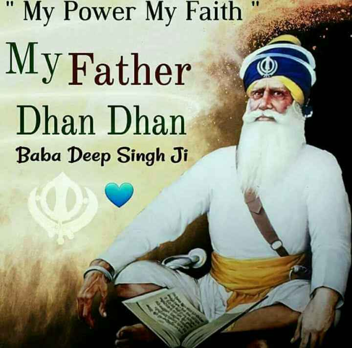 love feelingss. - My Power My Faith My Father Dhan Dhan Baba Deep Singh Ji - ShareChat