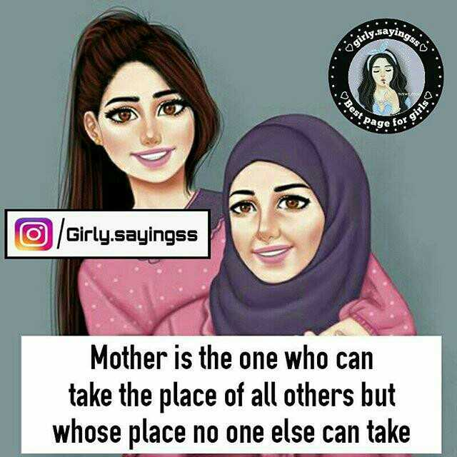 #maa - dingss isly . sayi Best P . OS11610 page for Girly . sayingss Mother is the one who can take the place of all others but whose place no one else can take - ShareChat