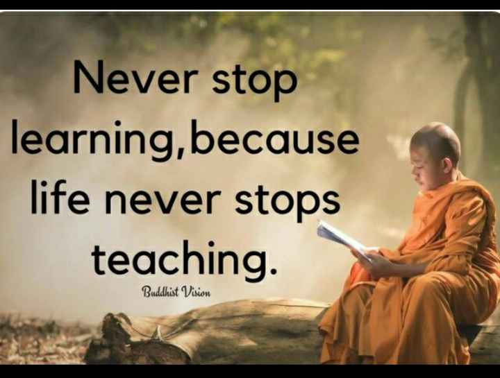 mara vicharo - Never stop learning , because life never stops teaching Buddhist Vision - ShareChat