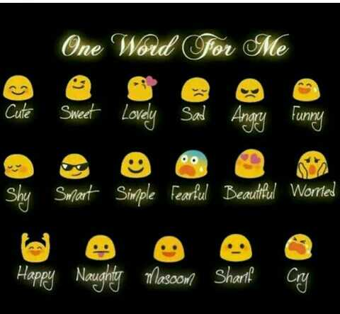 mara vise 💃👈 - One Word For Me Cute ' Sweet Lovely Sad Angry Funny Shy Smart Simple Fearful Beautiful Worried Happy Naughty Masoom Sharif cry - ShareChat