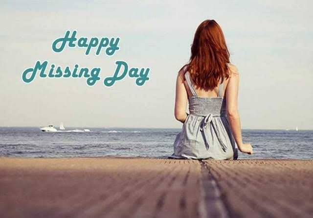 missing day - Happy Missing Day - ShareChat