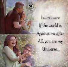 my feelings - I don ' t care If the world is Against me , after All , you are my Universe . . . - ShareChat