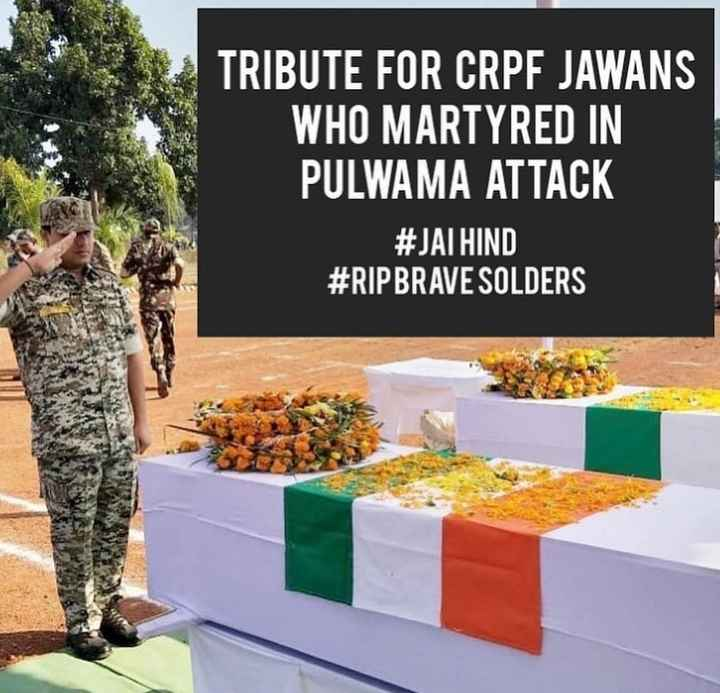 #pulwama - TRIBUTE FOR CRPF JAWANS WHO MARTYRED IN PULWAMA ATTACK # JATHIND # RIPBRAVE SOLDERS - ShareChat