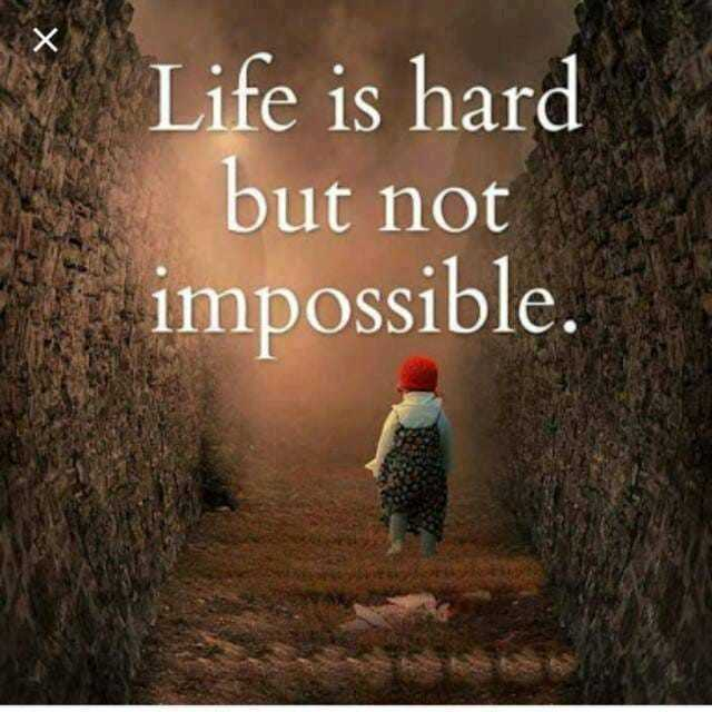 sachi baten - Life is hard but not impossible . - ShareChat